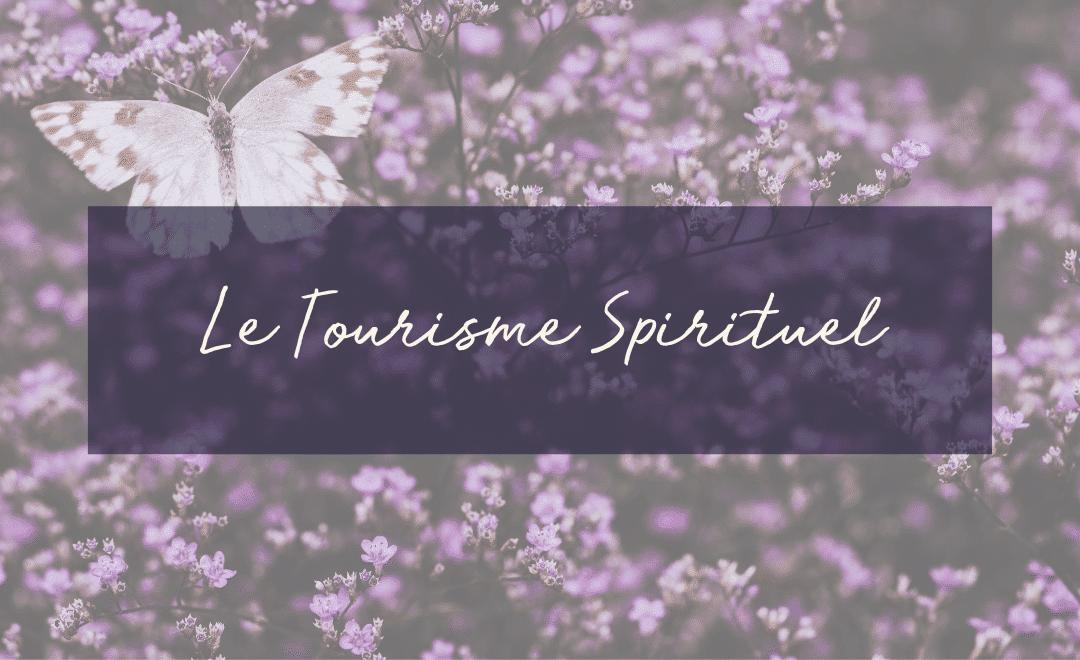 Le Tourisme Spirituel
